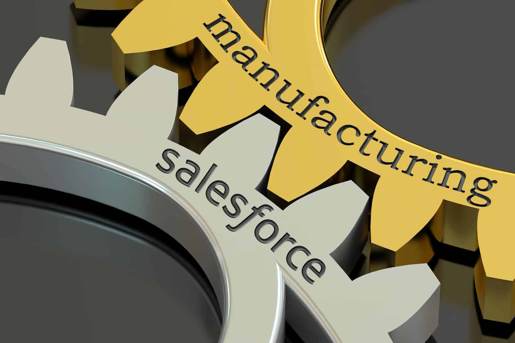 Salesforce CRM for the Manufacturing Industry