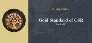Gold Standard of CSR Ad VIctoriam