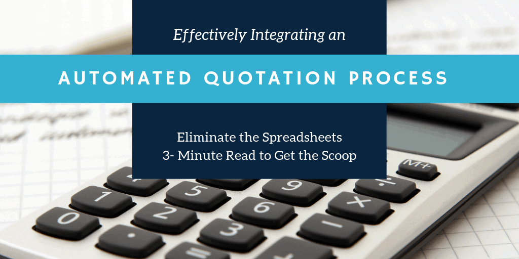 Effectively Integrating an Automated Quotation Process