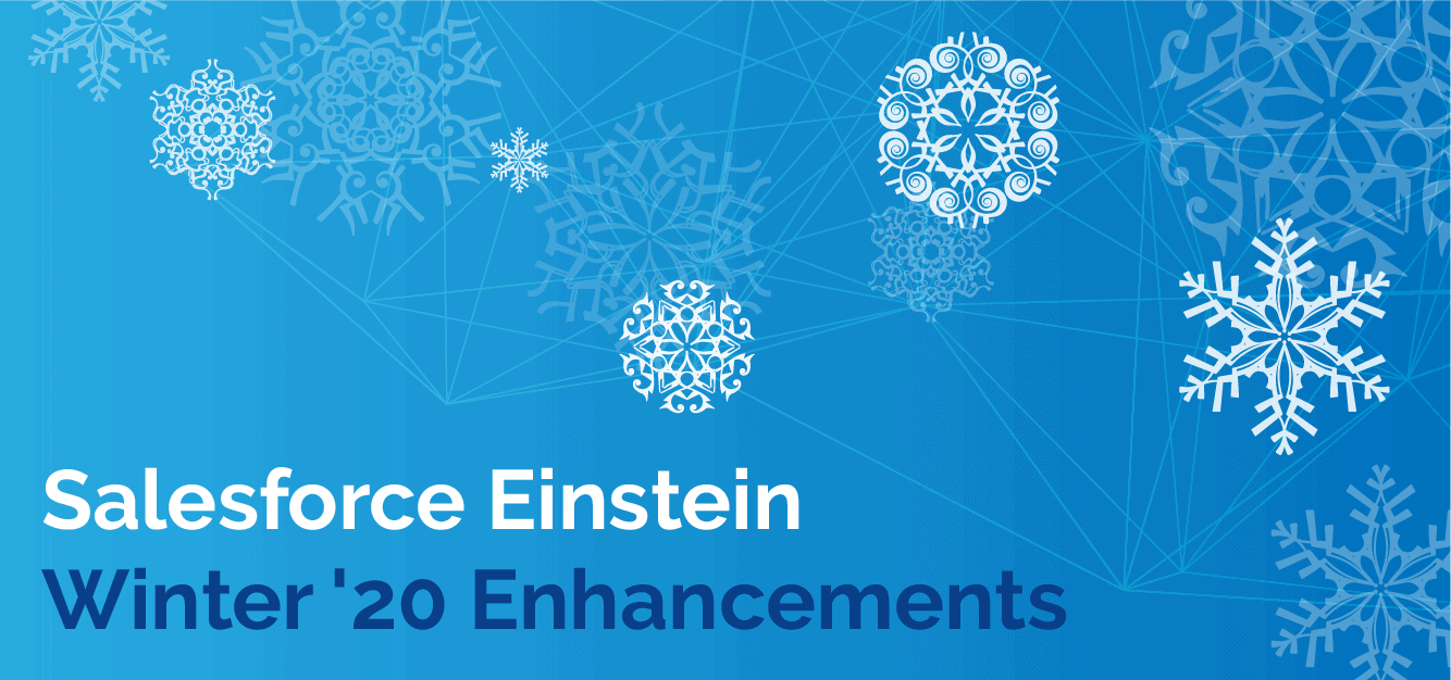Salesforce Einstein Winter '20 Enhancements