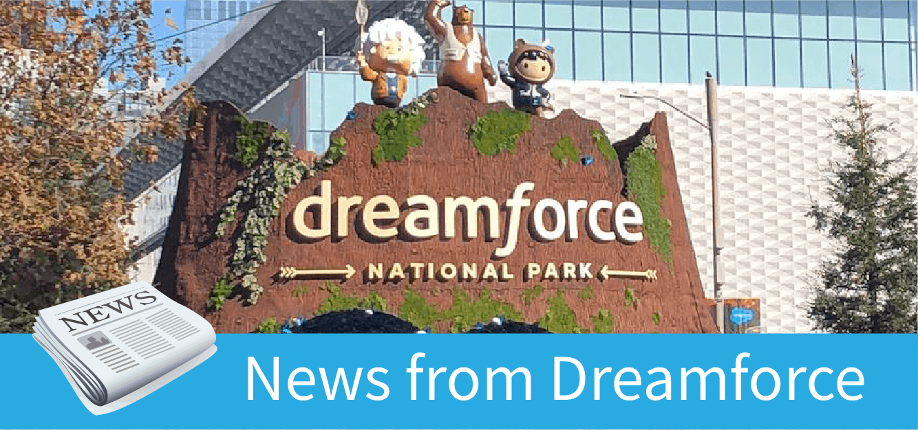 News from Dreamforce