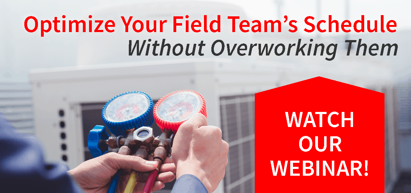 Optimize Your Field Team's Schedule Webinar