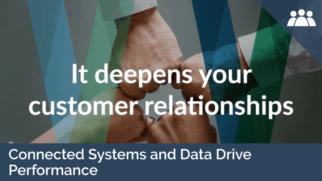 Connected Systems and Data Drive Performance