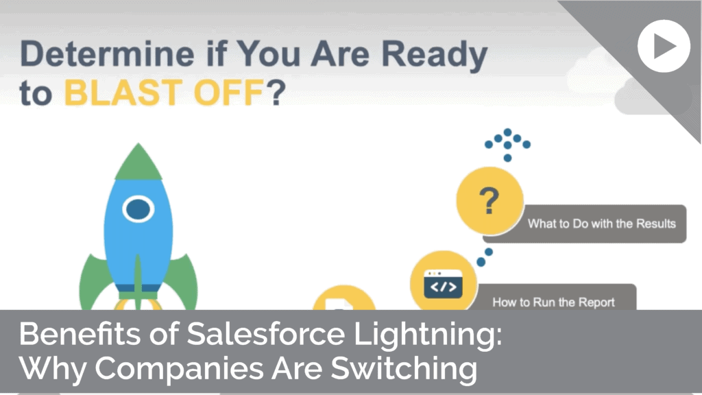 Benefits of Salesforce Lightning: Why Companies are Switching