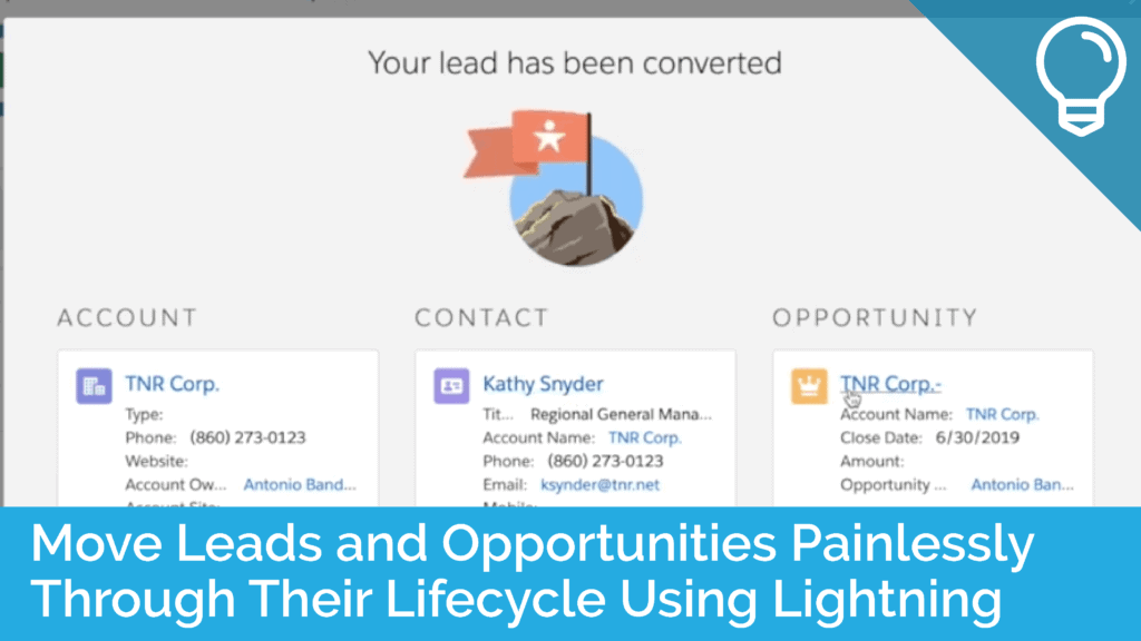 Move Leads and Opportunities Painlessly Through Their Lifecycle Using Lightning