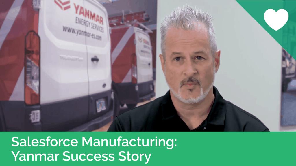 Salesforce Manufacturing: Yanmar Success Story