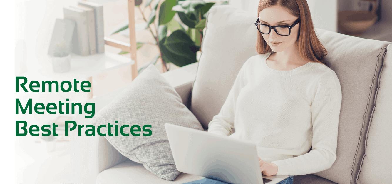 Remote Meeting Best Practices