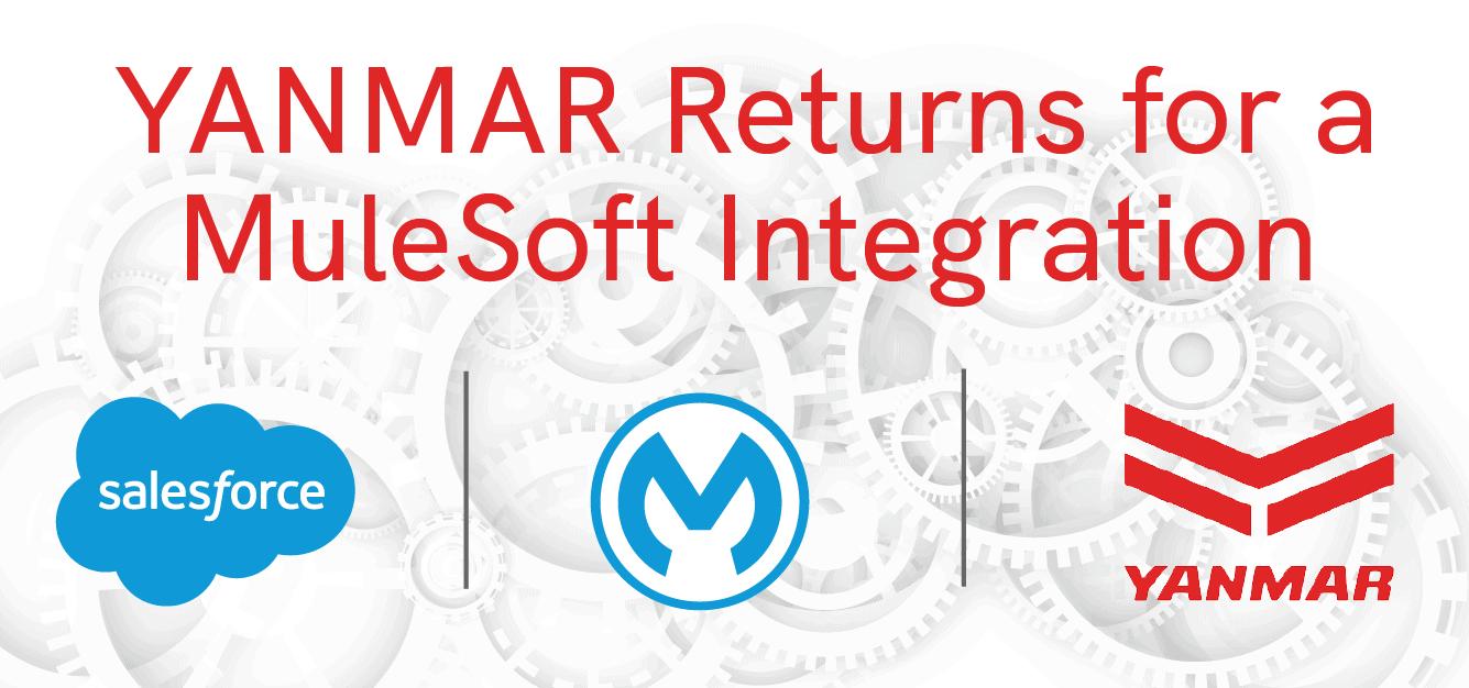 YANMAR Returns for a MuleSoft Integration