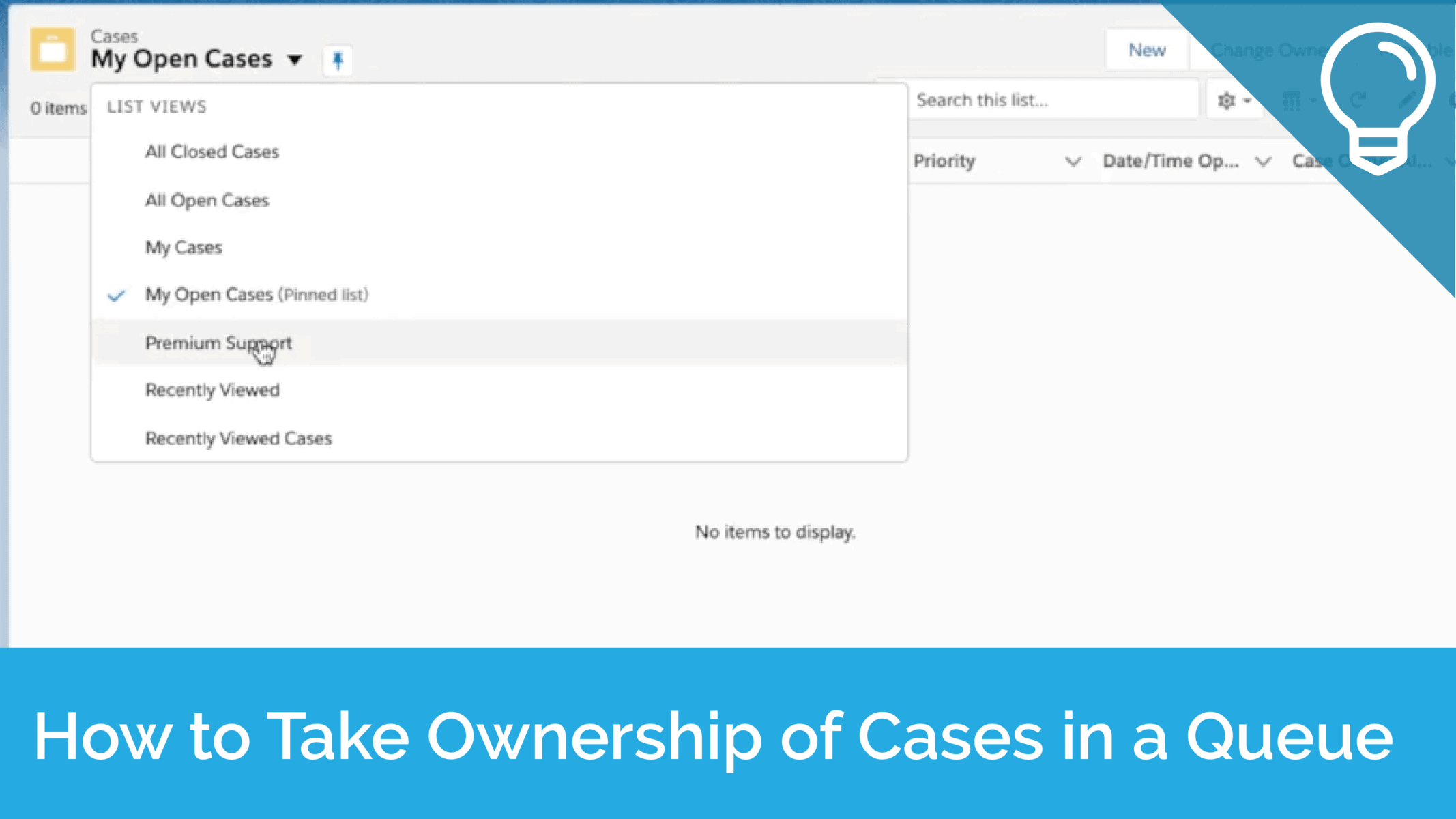 How to Take Ownership of Cases in Queue Tip