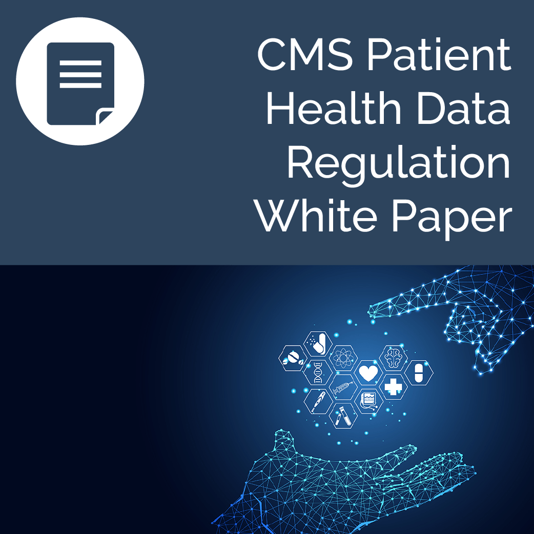CMS Health Data Regulation White Paper
