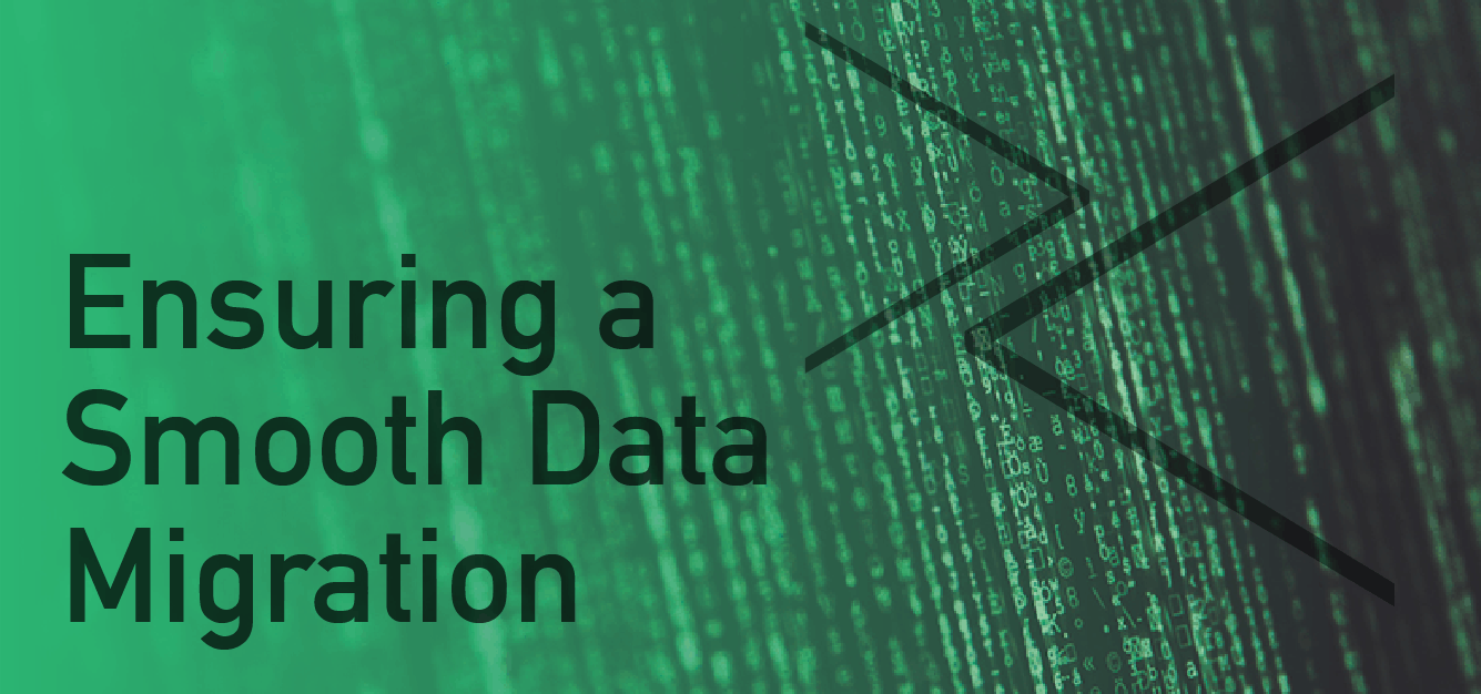 Ensuring a Smooth Data Migration