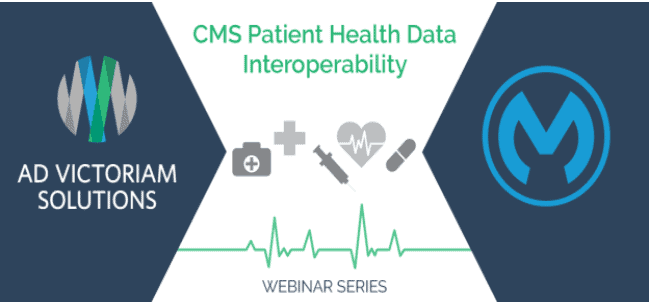 CMS Patient Health Data Interoperability Webinar Series