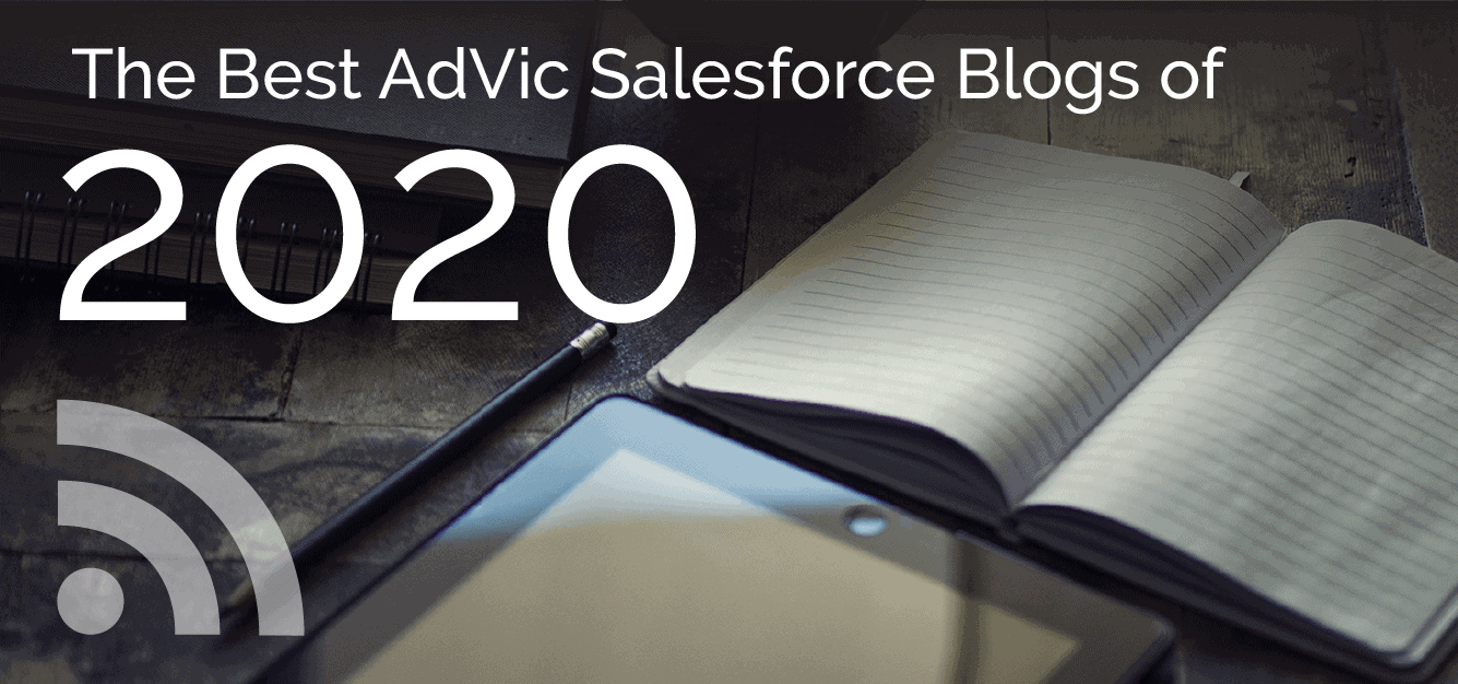 The Best AdVic Salesforce Blogs of 2020