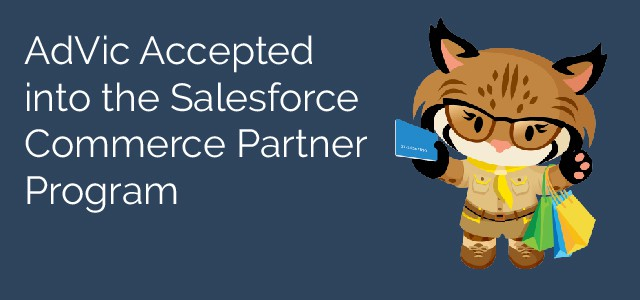 AdVic Accepted into the Salesforce Commerce Partner Program