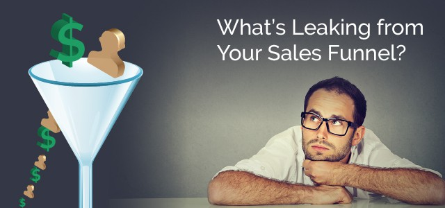 What's leaking from Your Sales Funnel?