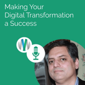 Making Your Digital Transformation a Success