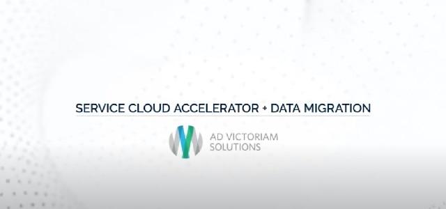Saleforce Service Cloud + Data Migration Accelerator