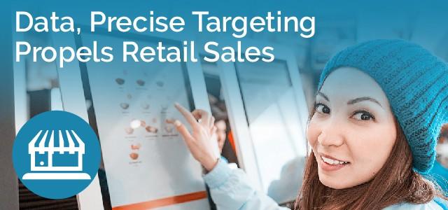 Data, Precise Targeting Propels Retail Sales