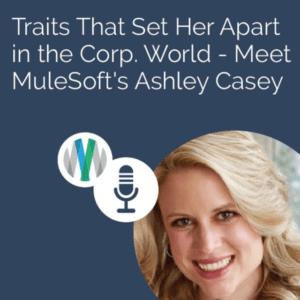 Meet MuleSoft's Ashley Casey