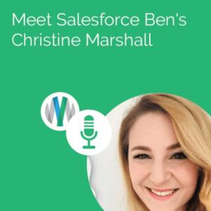 Meet Salesforce Ben's Christine Marshall