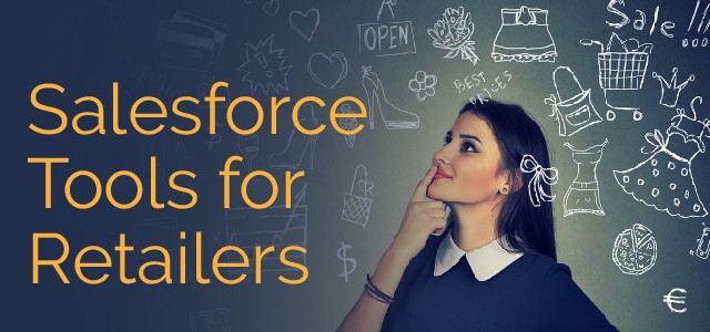 Salesforce Tools for Retailers